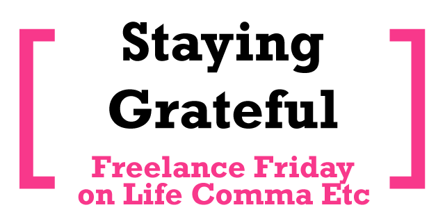 FreelanceFriday_StayingGrat