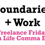 FreelanceFriday_Boundaries