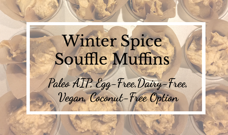 Winter Spice Muffins - Paleo AIP - Life Comma Etc