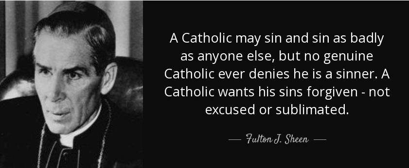 Fulton Sheen A Catholic May Sin