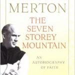 Book Review - Seven Storey Mountain - Thomas Merton