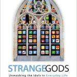 Strange Gods - Elizabeth Scalia