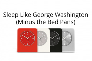 Sleep like George Washington (Minus the bed pans)