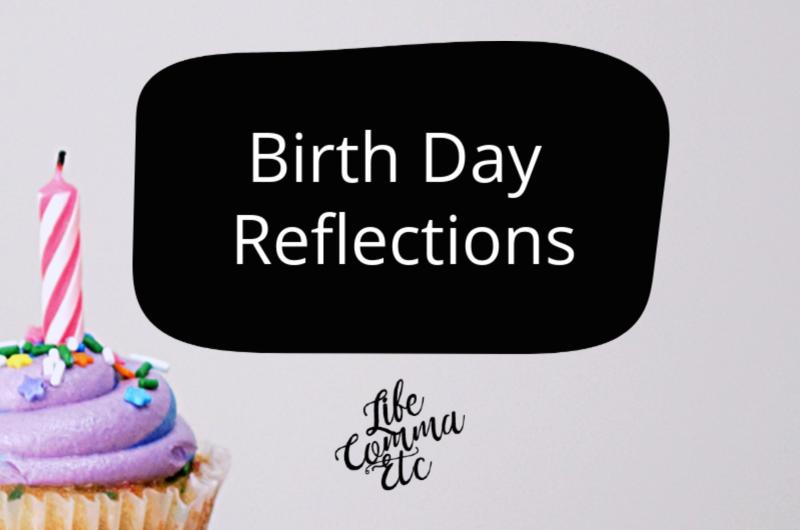 Birth Day Reflections - Sad Birth Stories