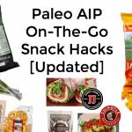 Paleo AIP On the go Snack Hacks Life Comma Etc
