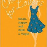 Chastity is for Lovers - Arleen Spenceley