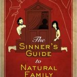 Sinner's Guide to Natural Family Planning - Simcha Fisher